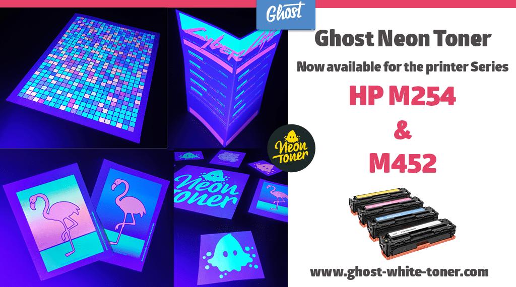 Ghost Neon Toner jetzt für den HP Color LaserJet M254 und M452 erhältlich!