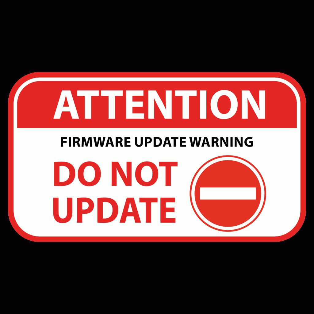 Firmware Update Warning